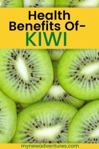 kiwi health benefits, kiwi